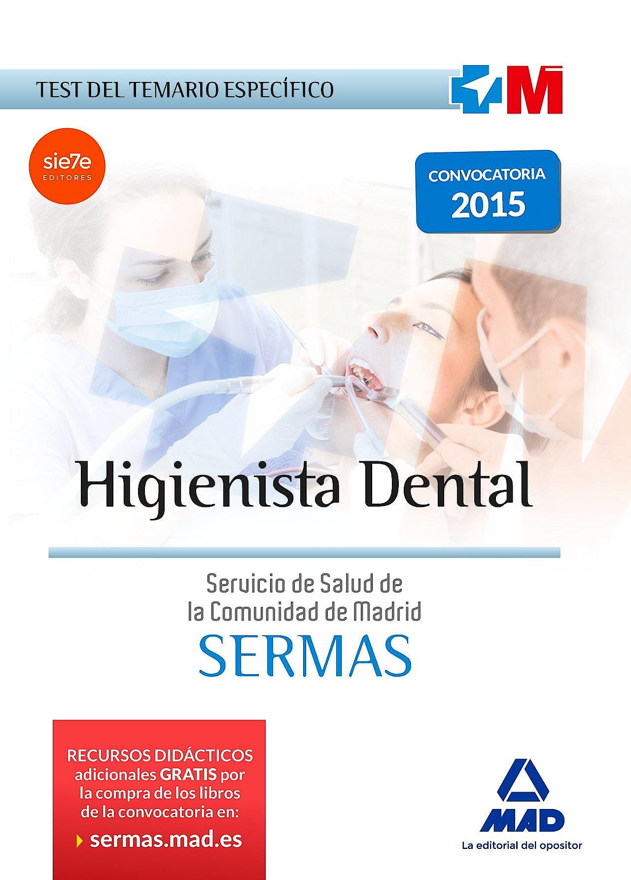 Portada del libro 9788467674651 Higienista Dental Servicio de Salud de la Comunidad de Madrid (SERMAS). Test del Temario Específico