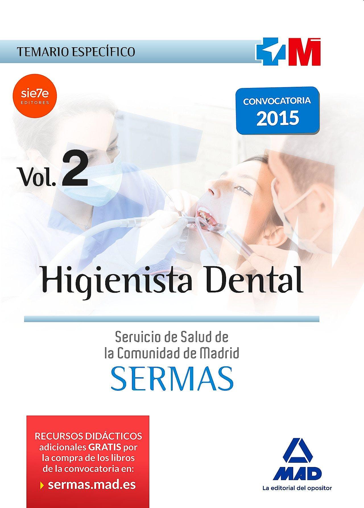 Portada del libro 9788467674675 Higienista Dental Servicio de Salud de la Comunidad de Madrid (Sermas). Temario Especifico, Vol. 2
