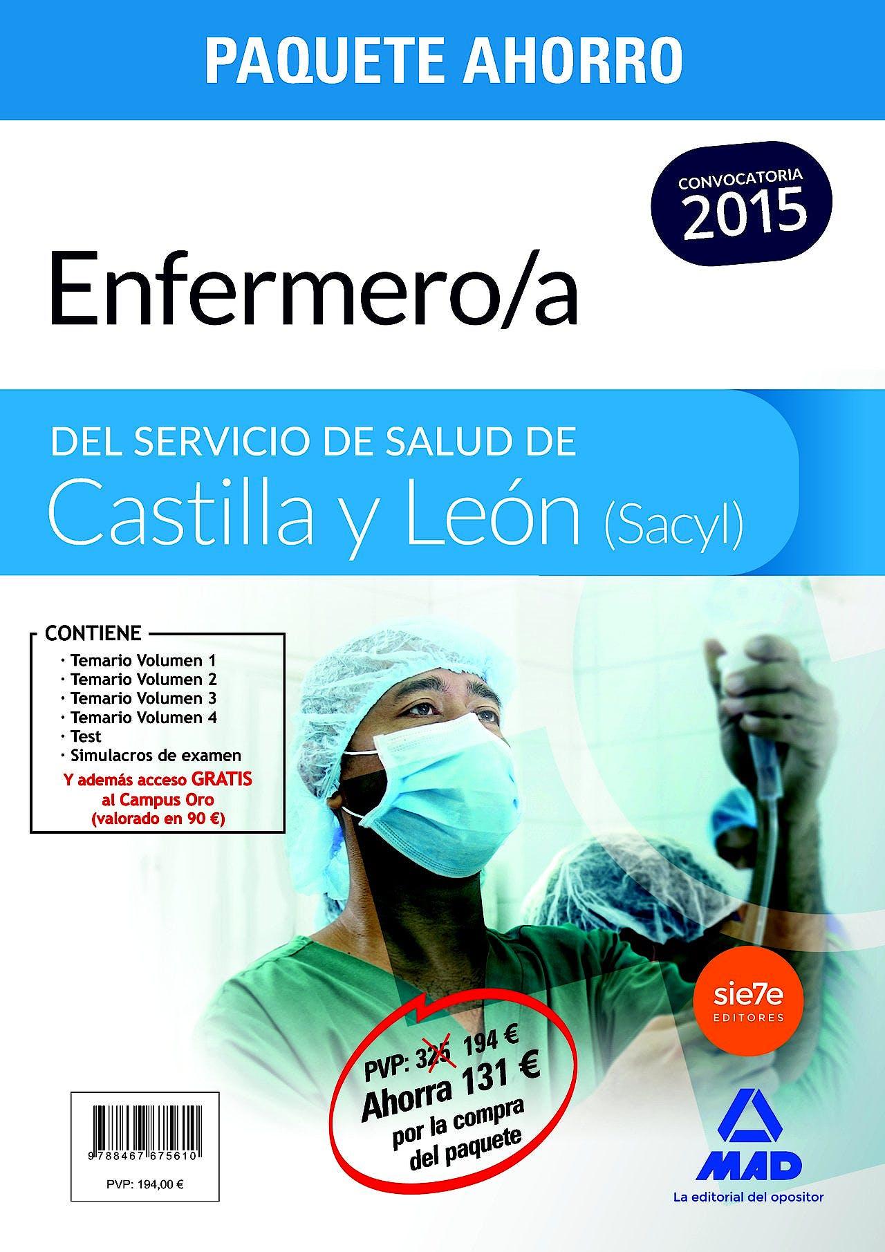 Portada del libro 9788467675610 Paquete Ahorro Enfermero/a del Servicio de Salud de Castilla y Leon (Sacyl) (Temarios I, Ii, Iii, Iv + Tests + Simulacros de Examen, Total 6 Libros)