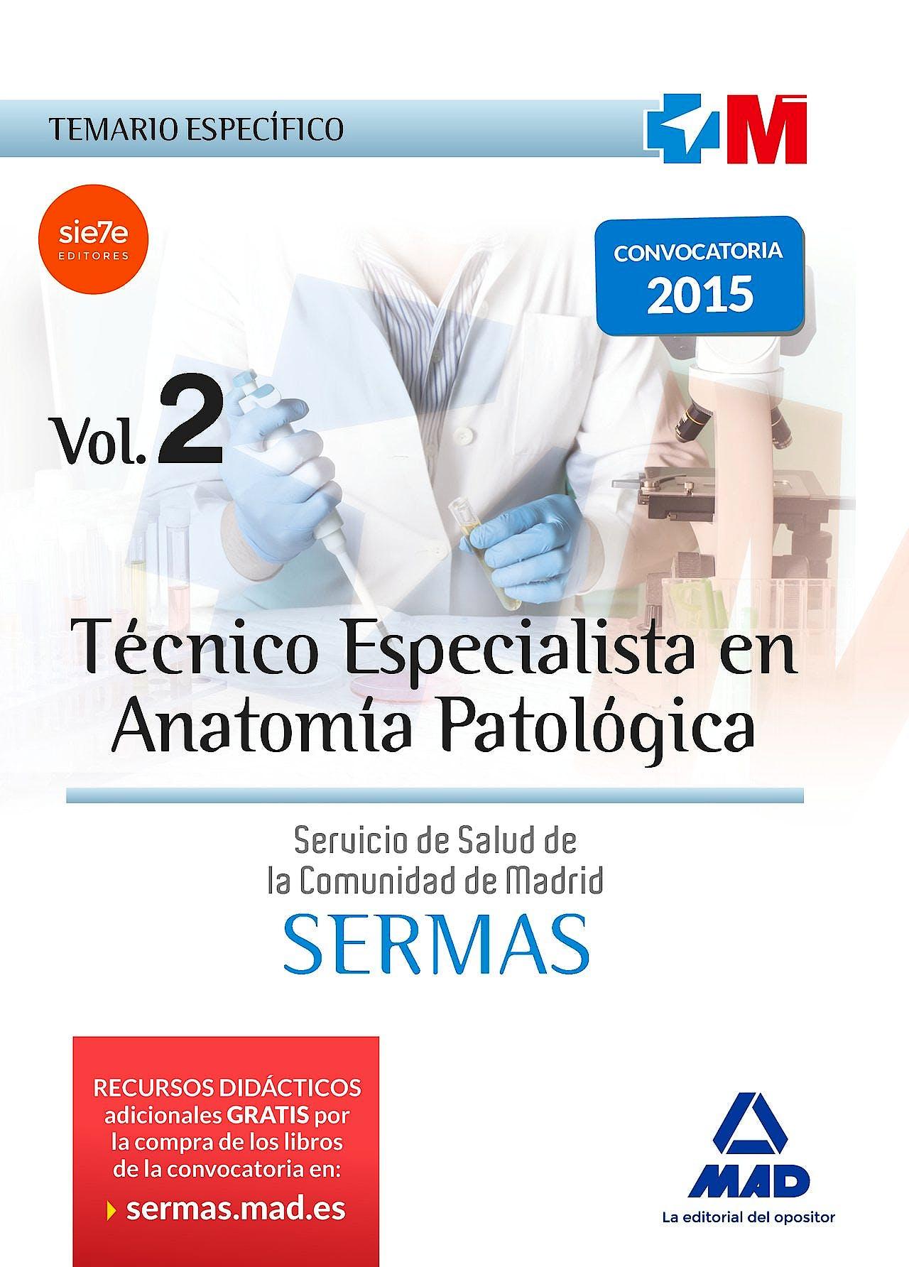Portada del libro 9788467676327 Técnico Especialista en Anatomía Patológica Servicio de Salud de la Comunidad de Madrid (SERMAS). Temario Específico, Vol. 2
