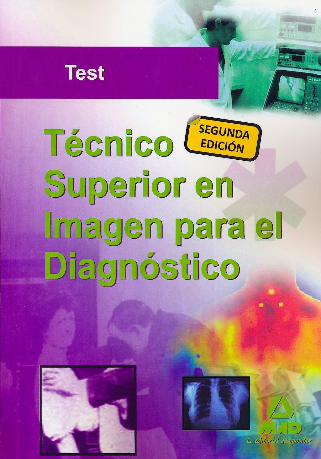 Portada del libro 9788467676501 Tecnico Superior en Imagen para el Diagnostico. Test