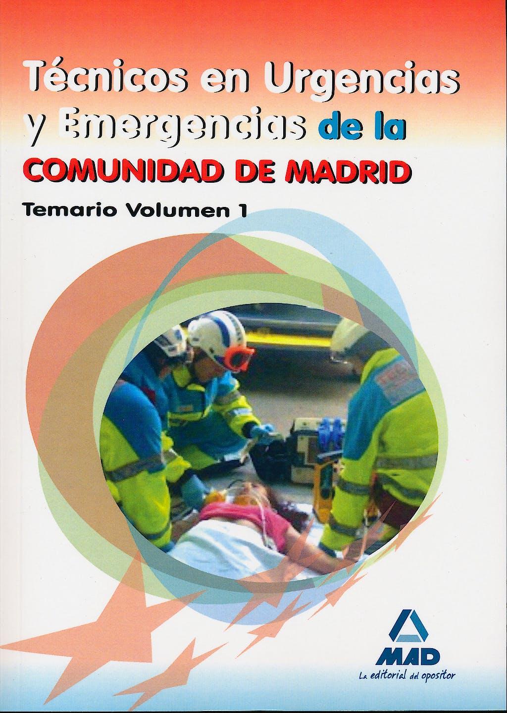 Portada del libro 9788467679038 Tecnicos en Urgencias y Emergencias de la Comunidad de Madrid. Temario, Vol. 1