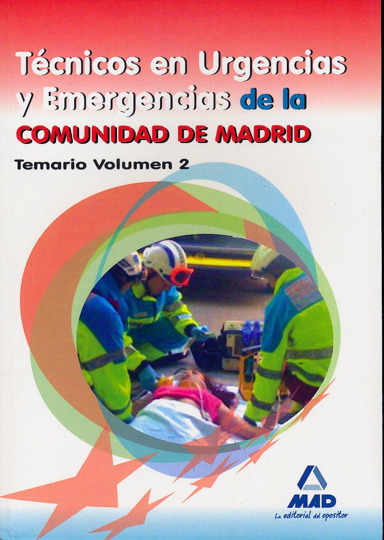 Portada del libro 9788467679045 Tecnicos en Urgencias y Emergencias de la Comunidad de Madrid. Temario, Vol. 2