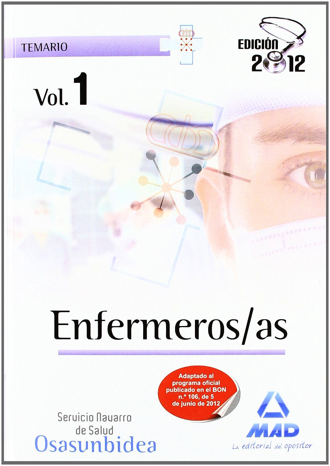 Portada del libro 9788467684032 Enfermeros/as del Servicio Navarro de Salud-Osasunbidea. Temario, Vol. I