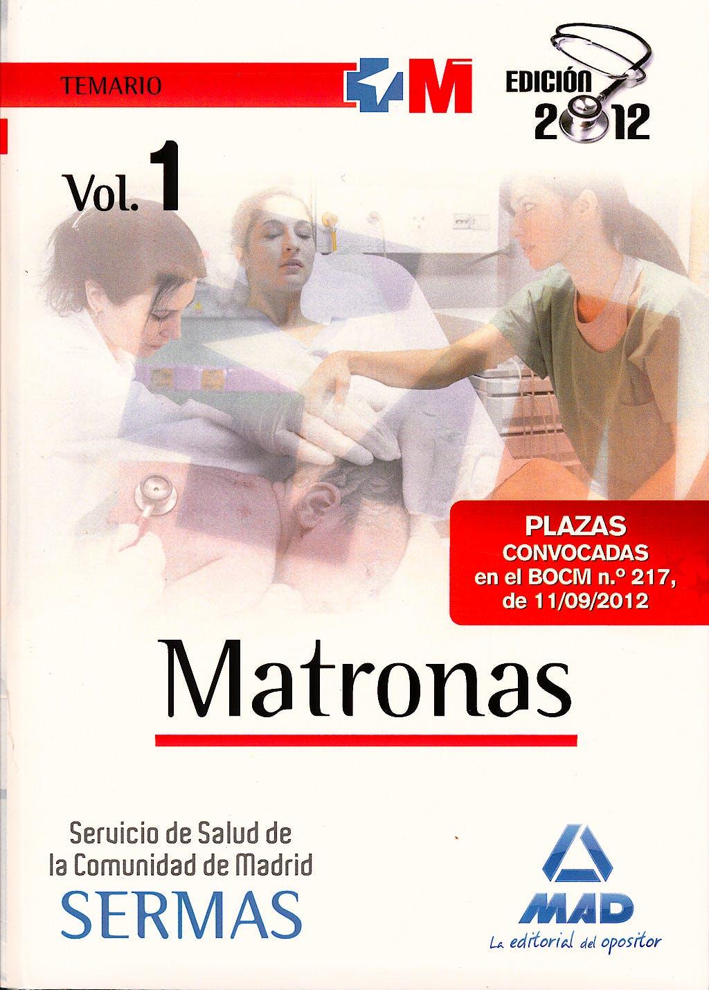 Portada del libro 9788467685619 Matronas Servicio de Salud de la Comunidad de Madrid (SERMAS). Temario, Vol. 1