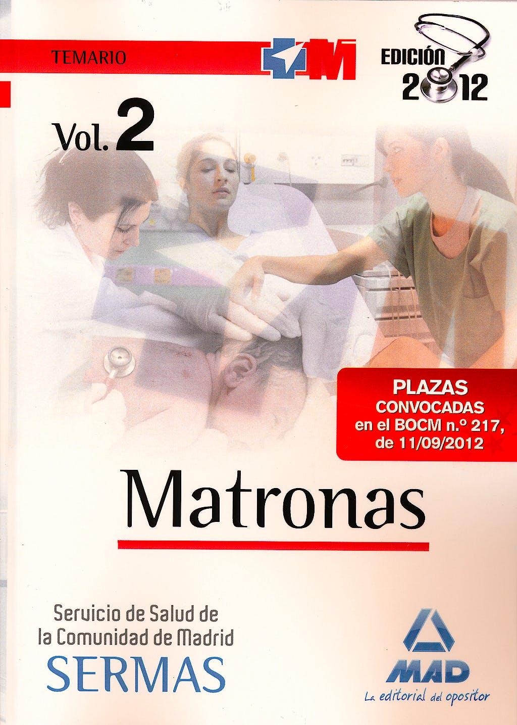 Portada del libro 9788467685626 Matronas Servicio de Salud de la Comunidad de Madrid (SERMAS). Temario, Vol. 2