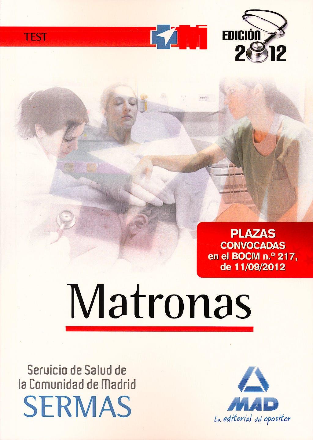 Portada del libro 9788467685640 Matronas Servicio de Salud de la Comunidad de Madrid (SERMAS). Test