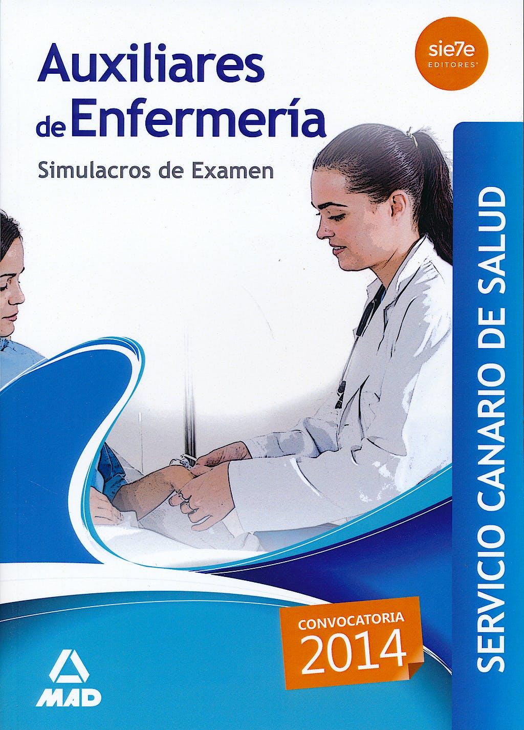 Portada del libro 9788467698145 Auxiliares de Enfermería Servicio Canario de Salud. Simulacros de Examen