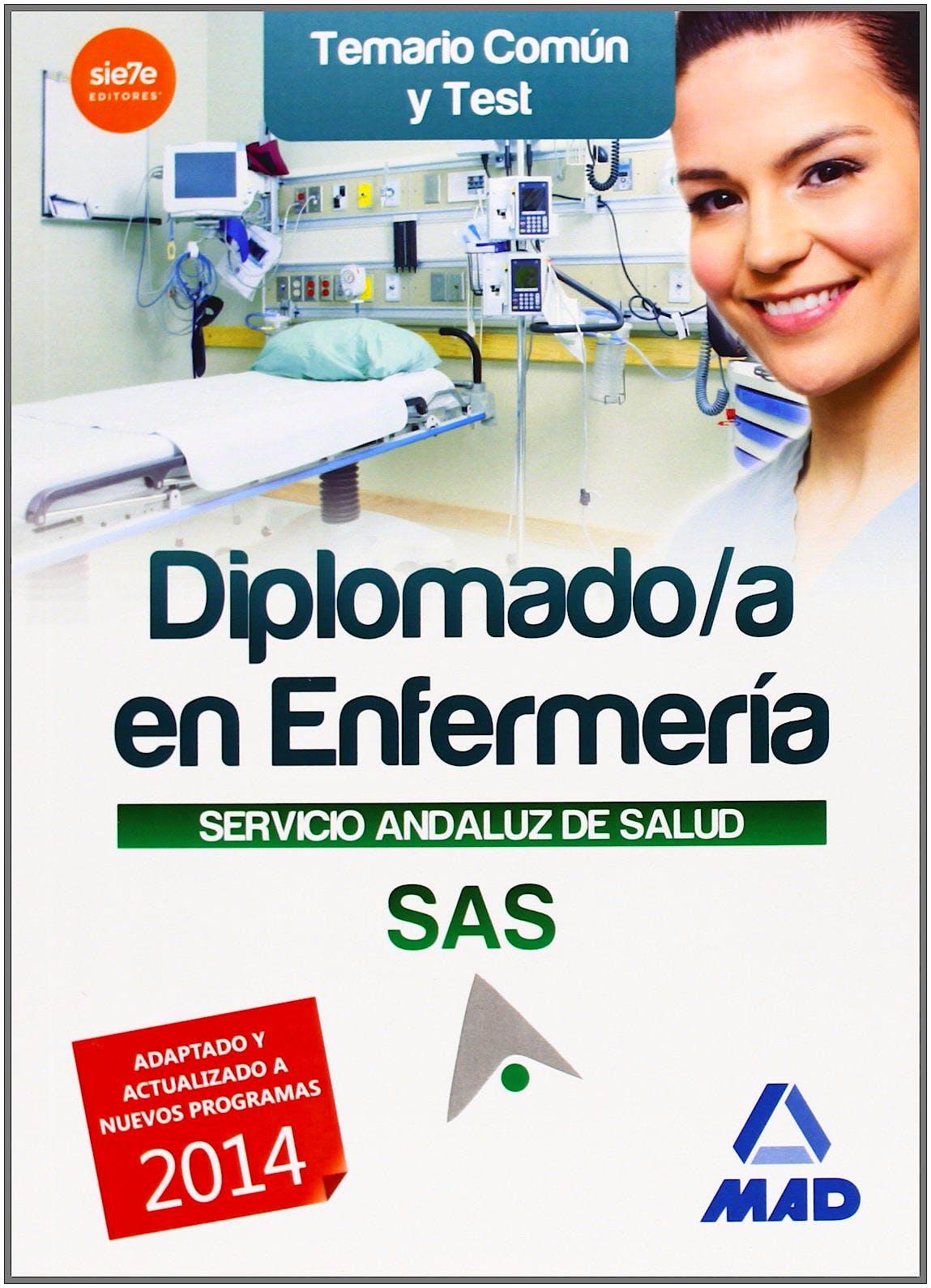 Portada del libro 9788467698152 Diplomado/a en Enfermería Servicio Andaluz de Salud (SAS). Temario Común y Test
