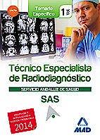 Portada del libro 9788467698480 Tecnico Especialista de Radiodiagnostico Servicio Andaluz de Salud (Sas). Temario Especifico, Vol. 1