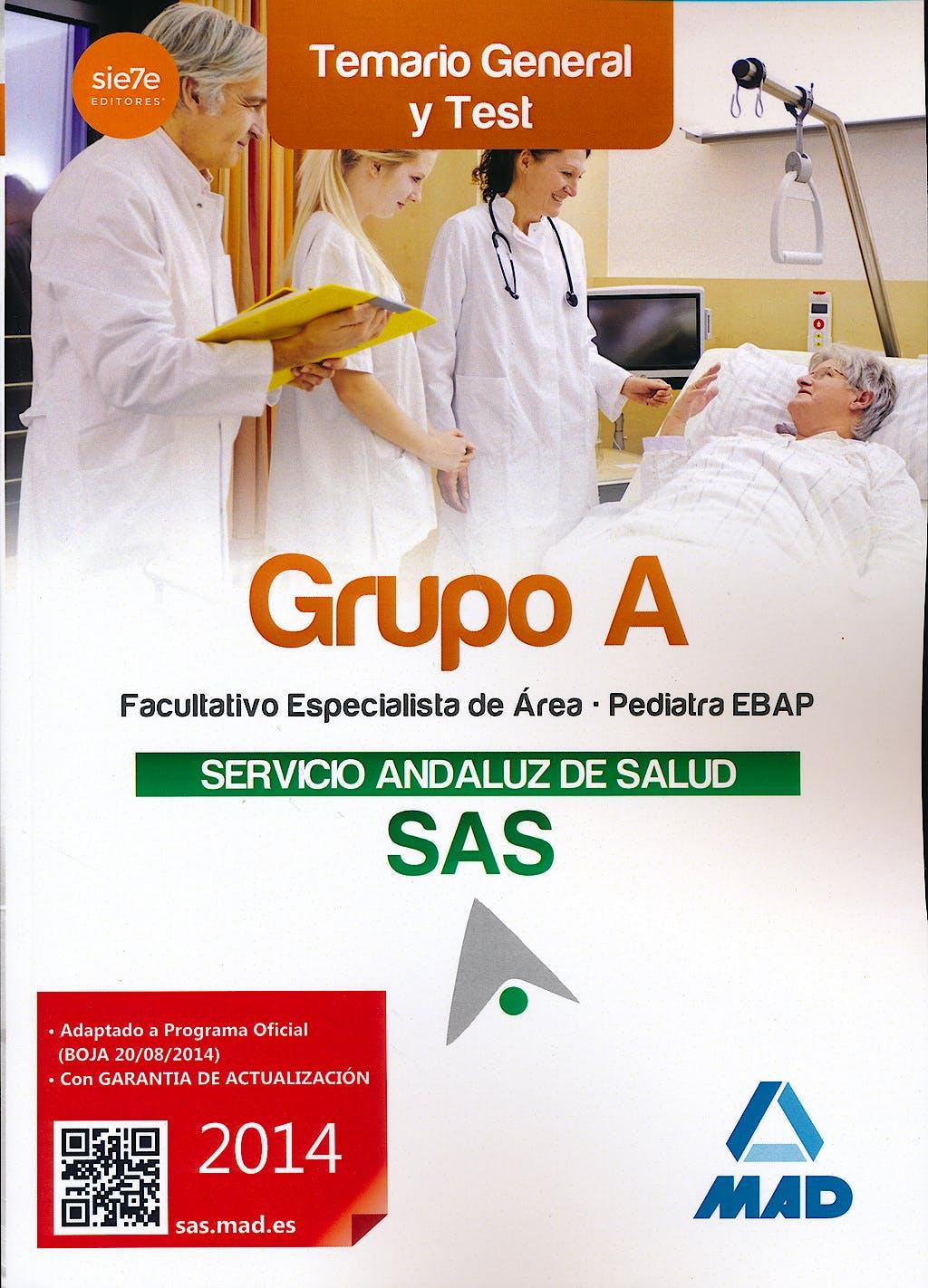 Portada del libro 9788467699043 Facultativos Especialistas de Area del Servicio Andaluz de Salud (Sas). Temario General (Temas 10-24) y Test