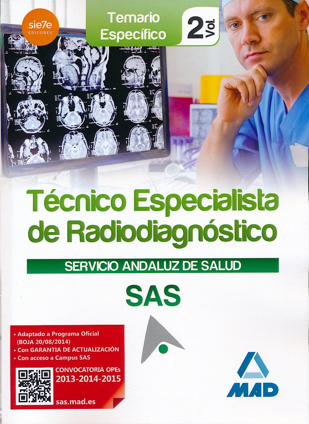 Portada del libro 9788467699272 Tecnico Especialista de Radiodiagnostico Servicio Andaluz de Salud (Sas). Temario Especifico, Vol. 2