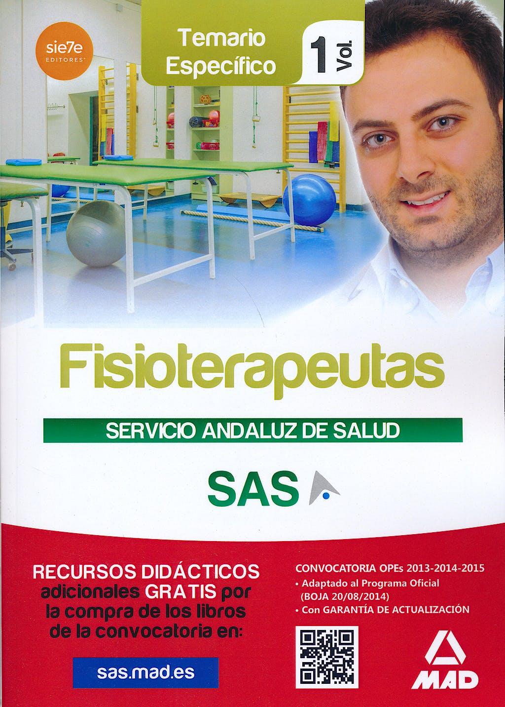 Portada del libro 9788467699302 Fisioterapeutas Servicio Andaluz de Salud (Sas). Temario Especifico, Vol. 1
