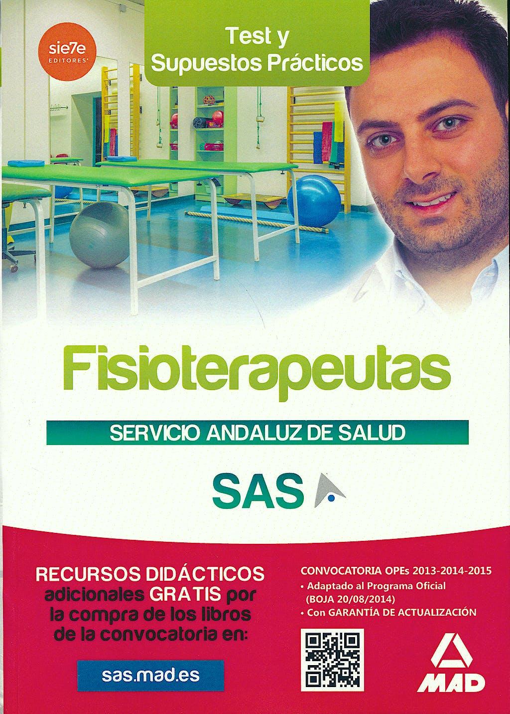 Portada del libro 9788467699333 Fisioterapeutas Servicio Andaluz de Salud (Sas). Test y Supuestos Practicos