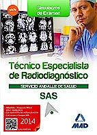Portada del libro 9788467699456 Tecnico Especialista de Radiodiagnostico Servicio Andaluz de Salud (Sas). Simulacros de Examen