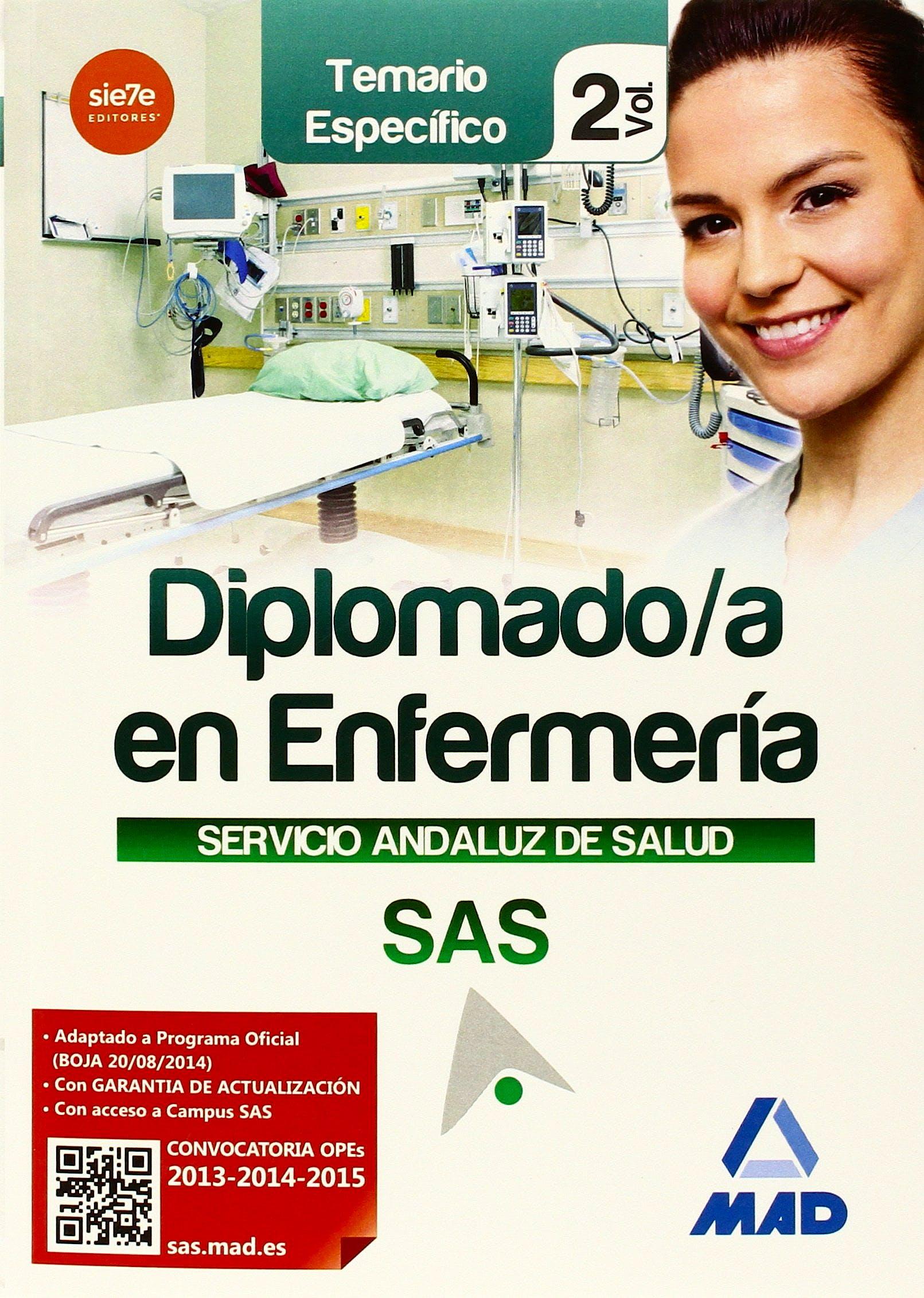 Portada del libro 9788467699500 Diplomado/a en Enfermería Servicio Andaluz de Salud (SAS). Temario Específico, Vol. 2