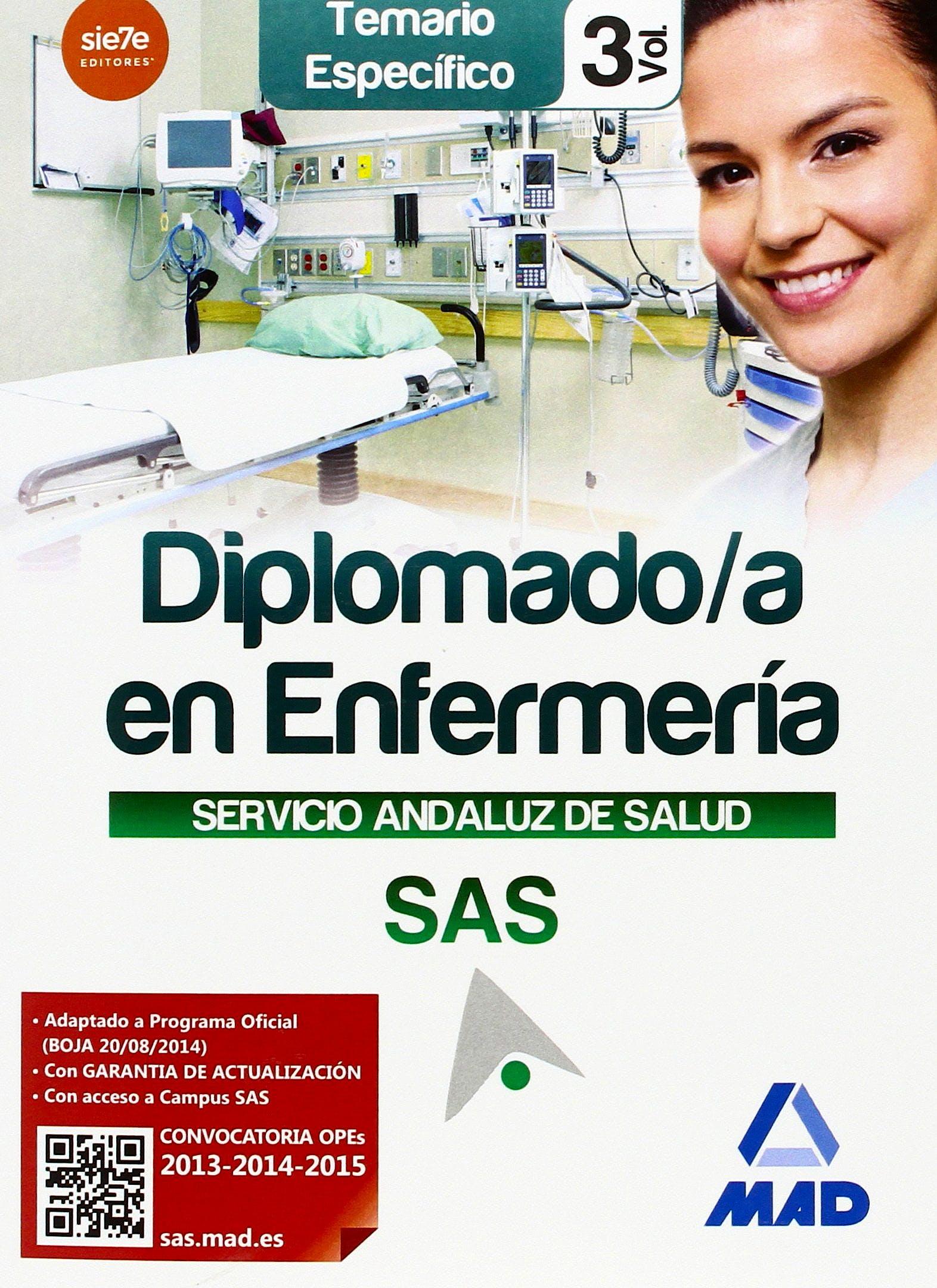 Portada del libro 9788467699845 Diplomado/a en Enfermería Servicio Andaluz de Salud (SAS). Temario Específico, Vol. 3