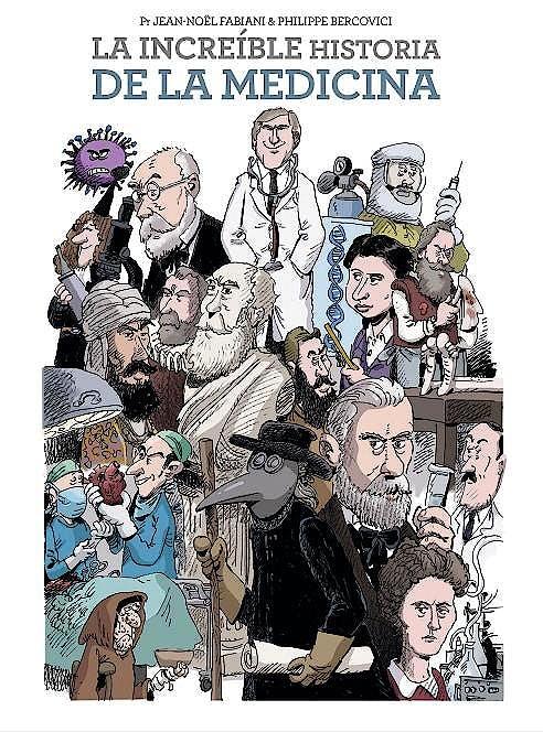Portada del libro 9788467943962 La Increíble Historia de la Medicina