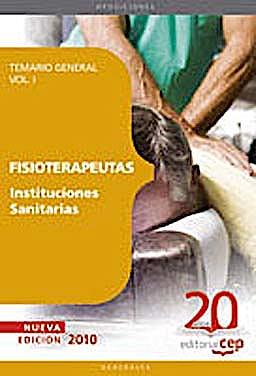 Portada del libro 9788468101507 Fisioterapeutas Instituciones Sanitarias. Temario, Vol. I