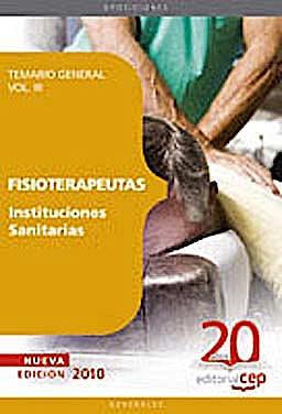 Portada del libro 9788468101514 Fisioterapeutas Instituciones Sanitarias. Temario, Vol. III