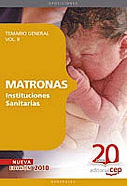 Portada del libro 9788468101620 Matronas Instituciones Sanitarias. Temario, Vol. II