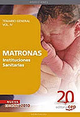 Portada del libro 9788468101644 Matronas Instituciones Sanitarias. Temario, Vol. IV