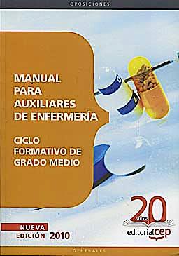 Portada del libro 9788468101972 Manual para Auxiliares de Enfermeria. Ciclo Formativo de Grado Medio