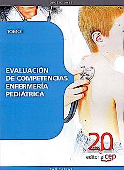 Portada del libro 9788468107479 Evaluacion de Competencias Enfermeria Pediatrica. Tomo I