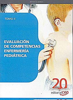 Portada del libro 9788468107486 Evaluacion de Competencias Enfermeria Pediatrica. Tomo II
