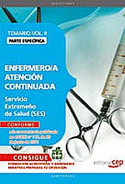 Portada del libro 9788468123288 Enfermero/a Atencion Continuada Servicio Extremeño de Salud (Ses). Temario Parte Especifica, Vol. II