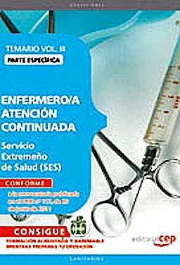 Portada del libro 9788468123295 Enfermero/a Atencion Continuada Servicio Extremeño de Salud (Ses). Temario Parte Especifica, Vol. III