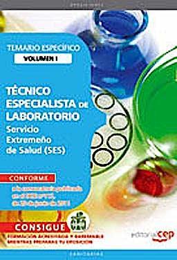 Portada del libro 9788468123394 Tecnico Especialista de Laboratorio Servicio Extremeño de Salud (Ses). Temario Especifico, Vol. I