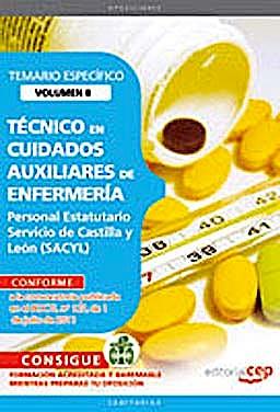 Portada del libro 9788468123639 Tecnico en Cuidados Auxiliares de Enfermeria. Personal Estatutario Servicio de Castilla y Leon (Sacyl). Temario Especifico Vol. II