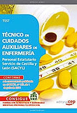 Portada del libro 9788468123646 Tecnico en Cuidados Auxiliares de Enfermeria. Personal Estatutario Servicio de Castilla y Leon (Sacyl). Test