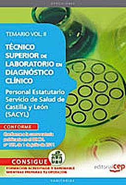 Portada del libro 9788468123684 Tecnico Superior de Laboratorio en Diagnostico Clinico. Personal Estatutario Servicio de Salud de Castilla y Leon (Sacyl) Temario Vol. II