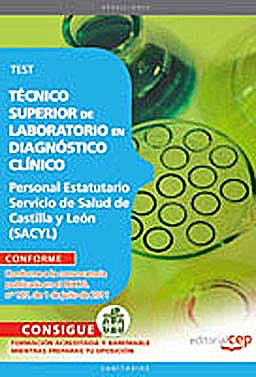 Portada del libro 9788468123691 Tecnico Superior de Laboratorio en Diagnostico Clinico. Personal Estatutario Servicio de Salud de Castilla y Leon (Sacyl). Test