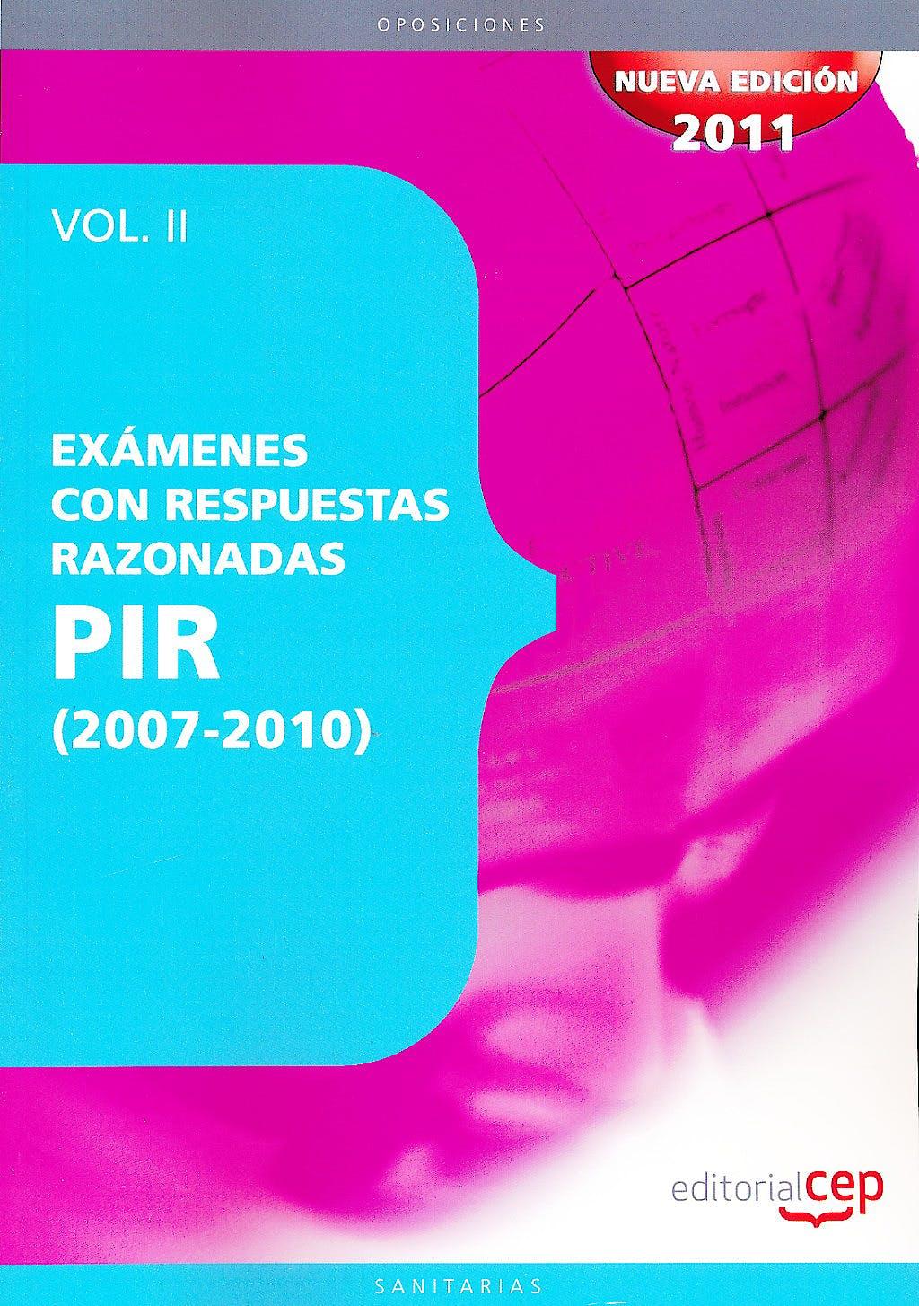 Portada del libro 9788468124810 Examenes Pir con Respuestas Razonadas (2007-2010) Vol II
