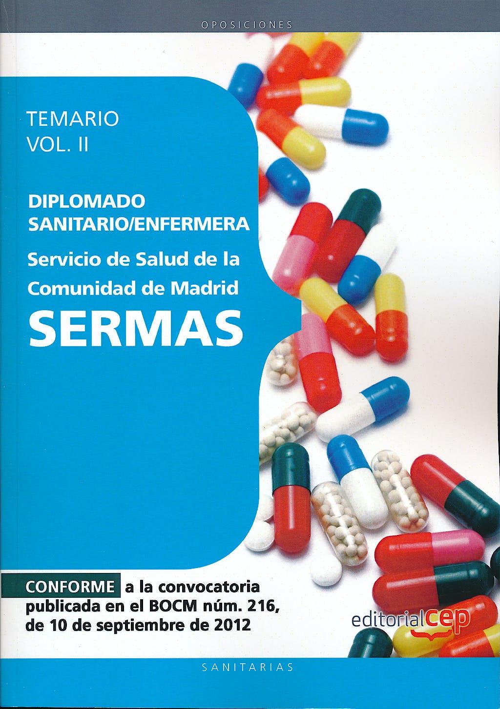 Portada del libro 9788468145143 Diplomado Sanitario/Enfermera Servicio de Salud de la Comunidad de Madrid (SERMAS). Temario, Vol. II