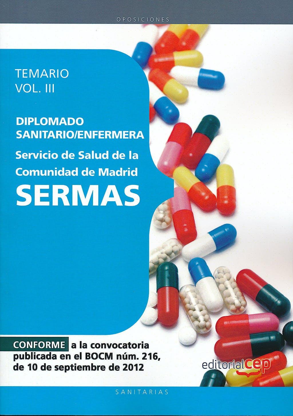 Portada del libro 9788468145150 Diplomado Sanitario/Enfermera Servicio de Salud de la Comunidad de Madrid (SERMAS). Temario, Vol. III