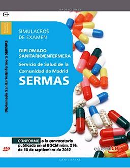 Portada del libro 9788468145204 Diplomado Sanitario/Enfermera Servicio de Salud de la Comunidad de Madrid (SERMAS). Simulacros de Examen