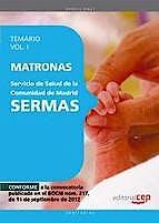 Portada del libro 9788468145235 Matronas Servicio de Salud de la Comunidad de Madrid (SERMAS). Temario, Vol. I