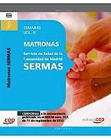 Portada del libro 9788468145259 Matronas Servicio de Salud de la Comunidad de Madrid (SERMAS). Temario, Vol. III