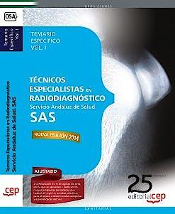 Portada del libro 9788468154411 Tecnicos Especialistas en Radiodiagnostico Servicio Andaluz de Salud (SAS). Temario Especifico, Vol. I