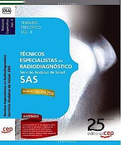 Portada del libro 9788468154428 Tecnicos Especialistas en Radiodiagnostico Servicio Andaluz de Salud (SAS). Temario Especifico, Vol. II