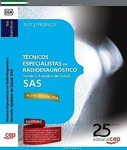 Portada del libro 9788468154459 Tecnicos Especialistas en Radiodiagnostico Servicio Andaluz de Salud (SAS). Test Especificos