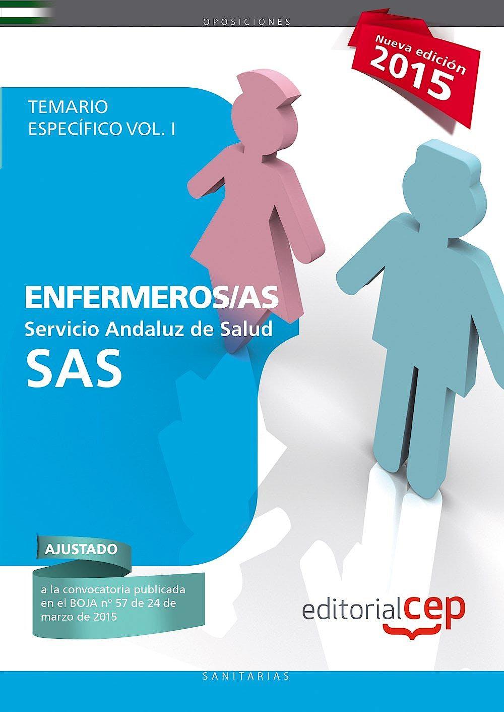 Portada del libro 9788468157290 Enfermeros Servicio Andaluz de Salud (Sas). Temario Especifico, Vol. I