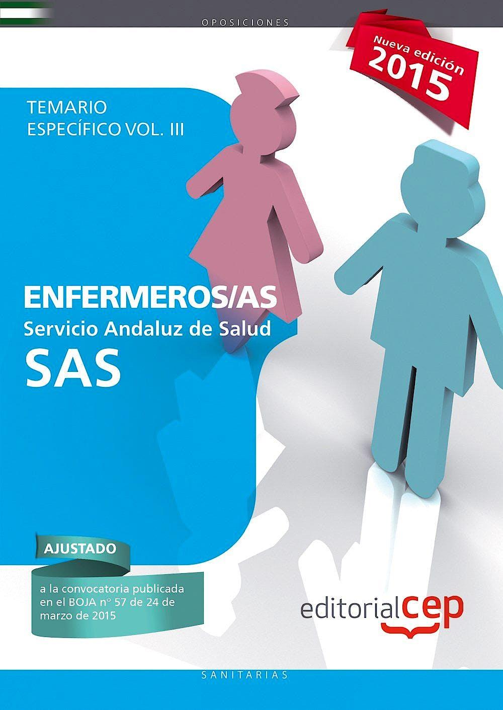 Portada del libro 9788468157313 Enfermeros Servicio Andaluz de Salud (Sas). Temario Especifico, Vol. III