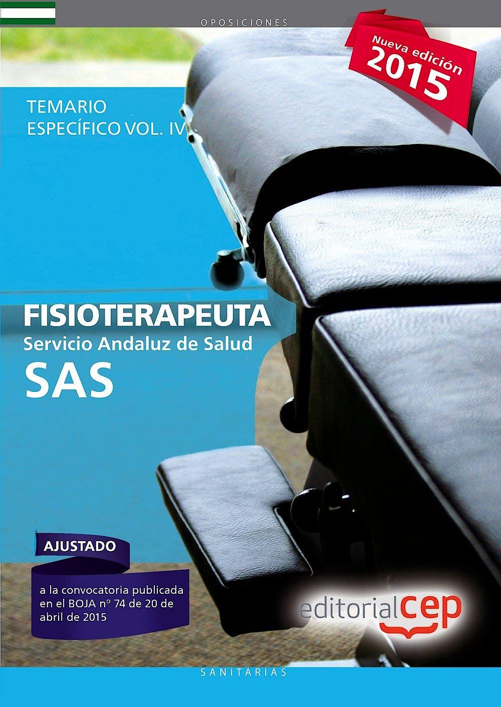 Portada del libro 9788468157566 Fisioterapeuta Servicio Andaluz de Salud (SAS). Temario Específico, Vol. IV