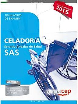 Portada del libro 9788468157795 Celador/a Servicio Andaluz de Salud (SAS). Simulacros de Examen