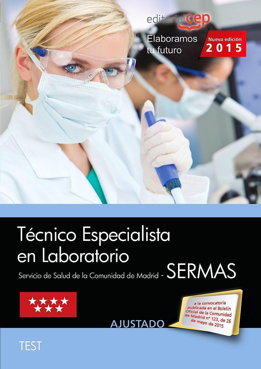 Portada del libro 9788468159010 Técnico Especialista en Laboratorio Servicio de Salud de la Comunidad de Madrid (SERMAS). Test